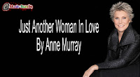 Just Another Woman In Love ( mp3, minus one and lyrics) by Anne Murray