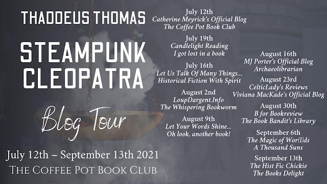 [Blog Tour] 'Steampunk Cleopatra' By Thaddeus Thomas #HistoricalFantasy