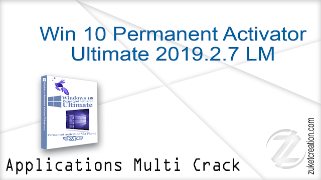 Win 10 Permanent Activator Ultimate 2019.2.7 LM