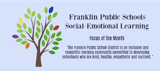 "Franklin Public Schools: Social-Emotional Learning (SEL) ""Focus of the Month"""