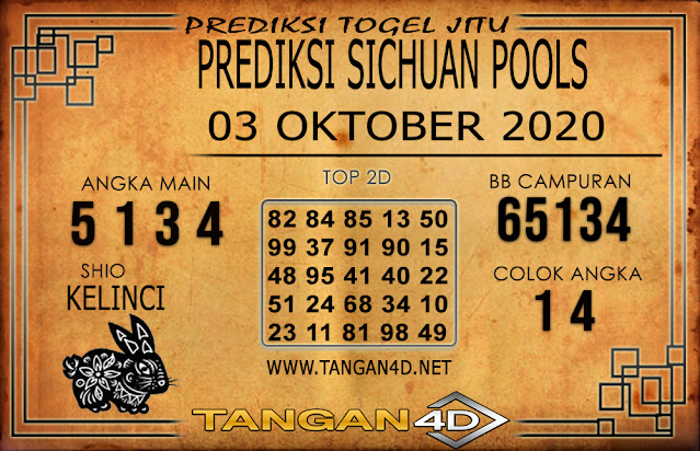 PREDIKSI TOGEL SICHUAN TANGAN4D 0 OKTOBER 2020