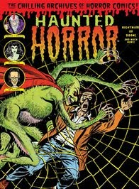 HAUNTED HORROR Vol 6: Nightmare of Doom! (Collecting issues 16, 17, 18 + BONUSES)