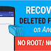 How to Recover Deleted Files in Android - Android Data Recovery
