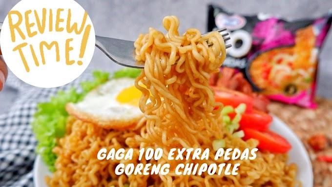 GAGA 100 Extra pedas goreng Chipotle, Cara Makan Pedas Anti Ribet