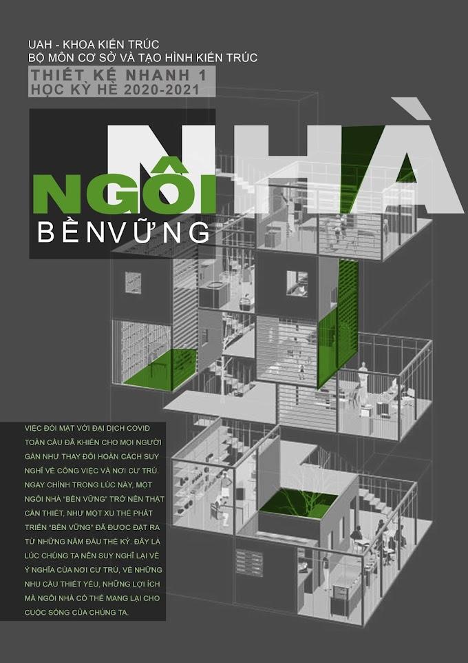 """Thiết kế nhanh: Ngôi nhà """"bền vững"""" giữa Covid - SV UAH"""