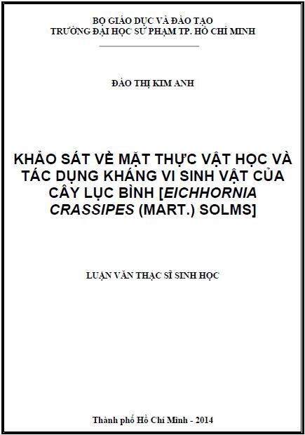 Khảo sát về mặt thực vật học và tác dụng kháng vi sinh vật của cây lục bình [Eichhornia crassipes (Mart.) Solms]