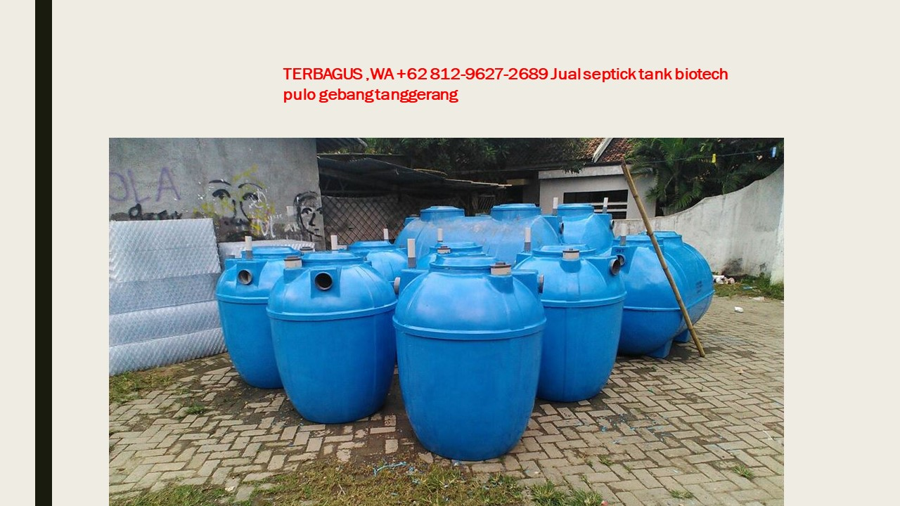 TERMURAH, WA +62 812-9627-2689 Jual septick tank biotech ...