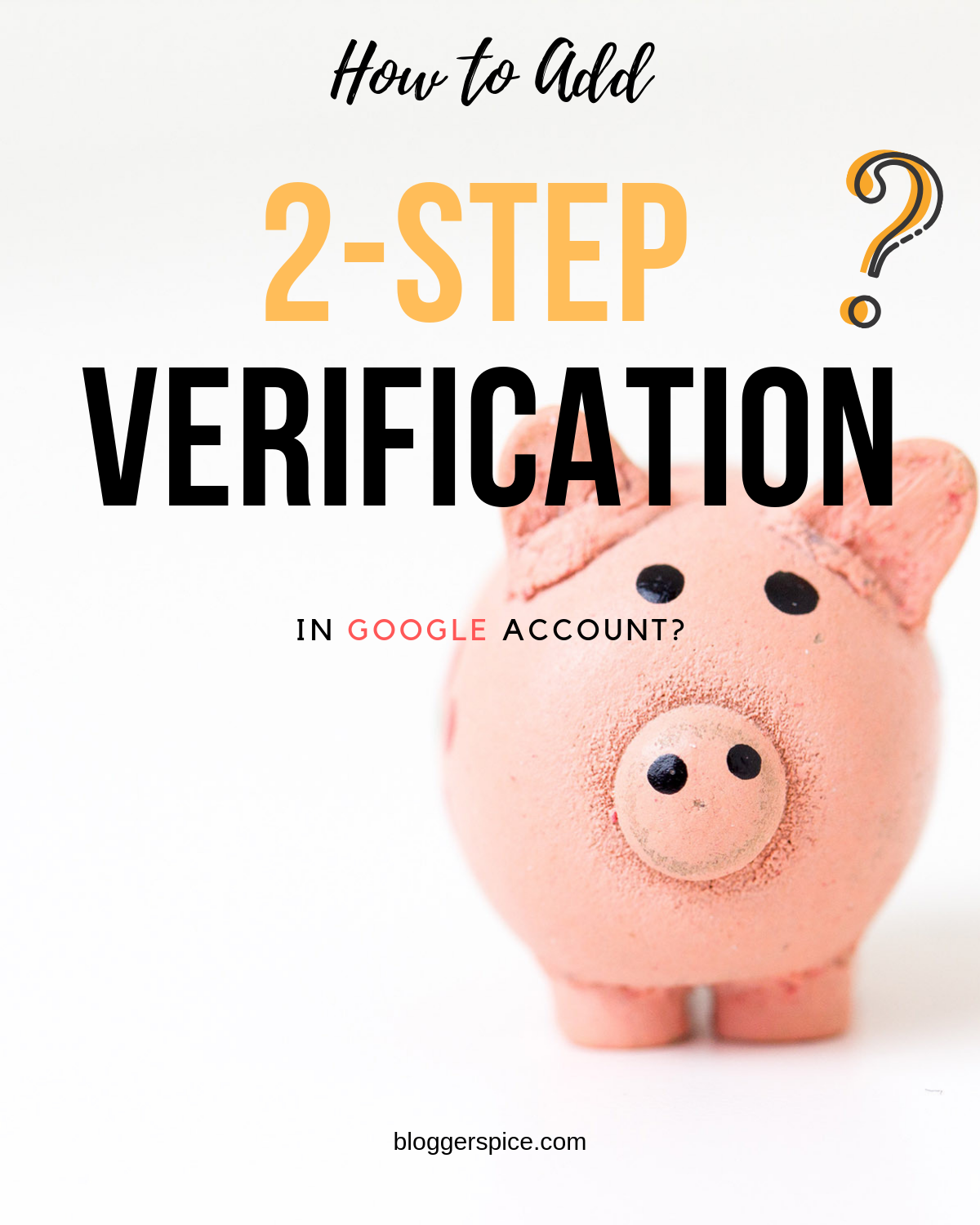 How to set up 2-step verification for Google and Gmail?