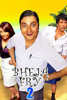 Bheja Fry 2 (2011) Hindi 720p HDRip