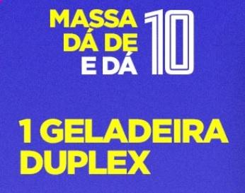 Cadastrar Promoção Geladeira Massa FM Dá de 10 - Sorteio Geladeira Duplex