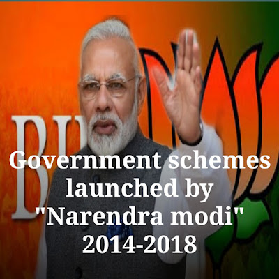 List of Government schemes in india launched by Narendra Modi 2014 to 2018,Narendra Modi