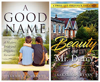 Book covers - A Good Name and Beauty and Mr Darcy, both by Sarah Courtney