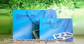 Paper Bag Berfungsi Sebagai Media Promosi