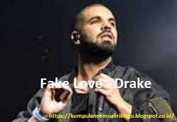 Lirik Fake Love Drake