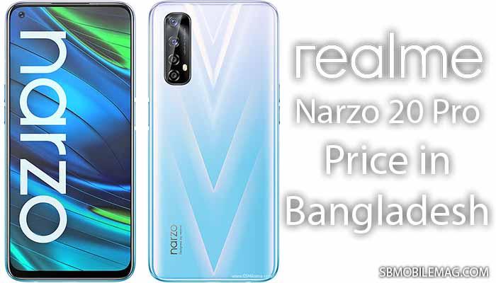 Realme Narzo 20 Pro, Realme Narzo 20 Pro Price, Realme Narzo 20 Pro Price in Bangladesh