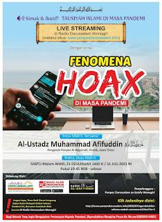 [AUDIO] Program Tausiyah Islami di Masa Pandemi Bagian Ketujuh belas: Fenomena Hoax Di Masa Pandemi