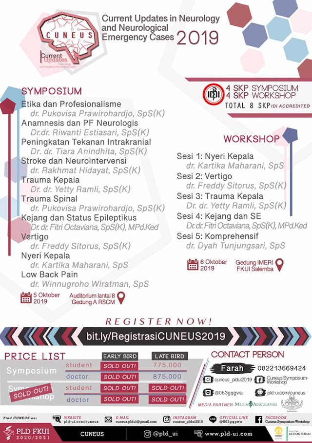 CUNEUS 2019 symposium-workshop will be held on:  📅 October 5-6th 2019  🚩 RSCM and IMERI FKUI, Salemba, Jakarta.