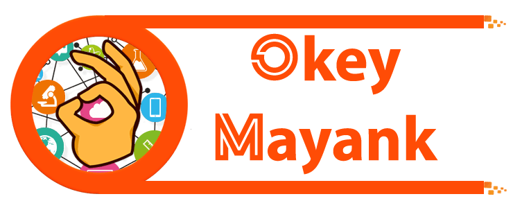 Okey Mayank - Your Tech Helper