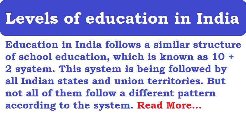 Levels of education system in India