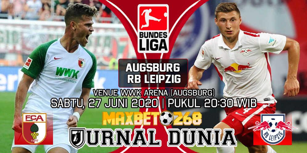 Prediksi Augsburg Vs RB Leipzig 27 Juni 2020 Pukul 20.30 WIB