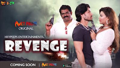 Revenge Web Series Cast, Wiki, Release date, Trailer, Video