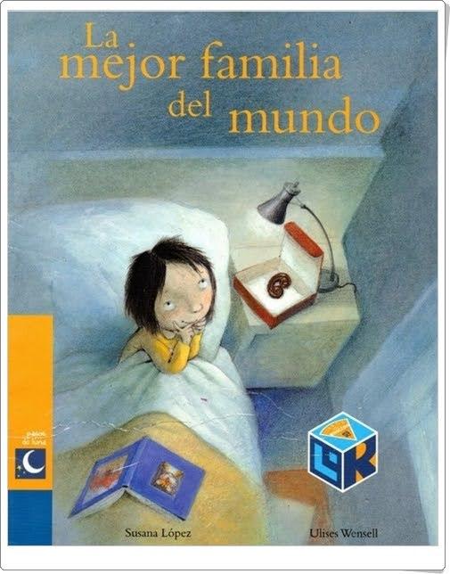 """""""La mejor familia del mundo"""" de Susana López y Ulises Wensell"""