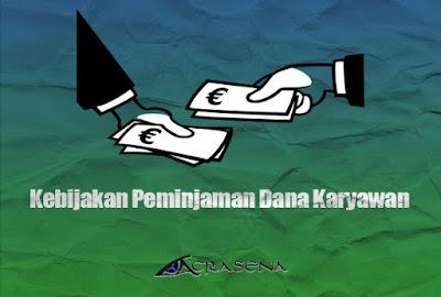 Kebijakan Pinjaman Dana Karyawan
