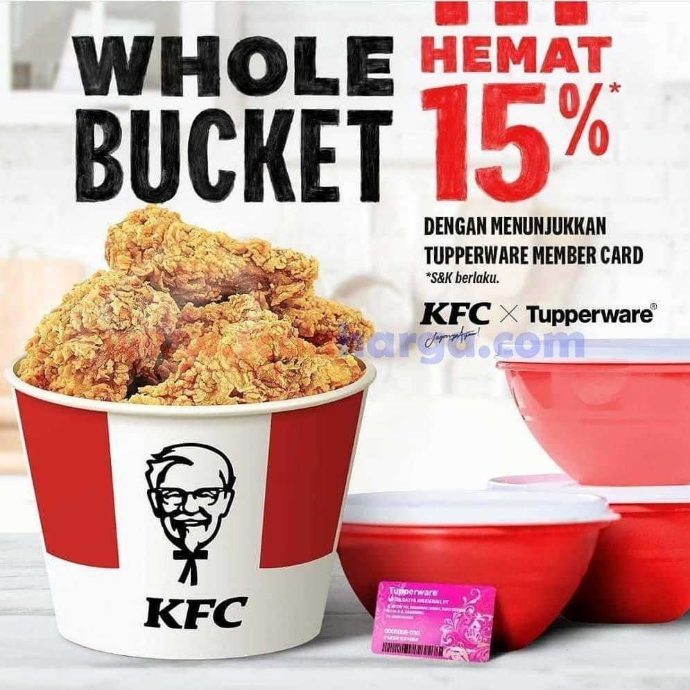 KFC Promo WHOLE BUCKET DISKON 50% dengan menunjukkan TUPPERWARE Member Card