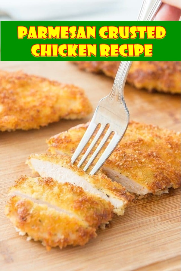 #Parmesan #Crusted #Chicken #Recipe
