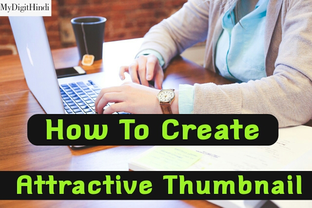 How To Create Attractive Thumbnails Online In Hindi