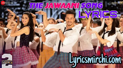 THE JAWANI SONG LYRICS | STUDENT OF THE YEAR 2