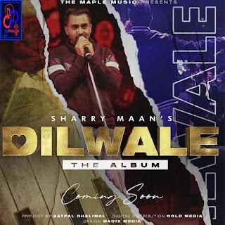 Dilwale - Sharry Maan song listen online _ DjPunjab