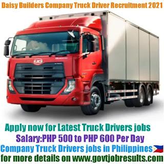 Daisy Builders Company Truck Driver Recruitment 2021-22
