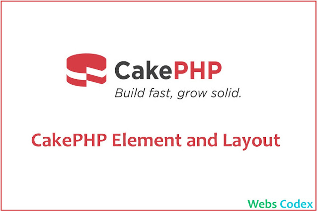 CakePHP 4 Tutorial Part 3: Working with Elements and Detault Layout