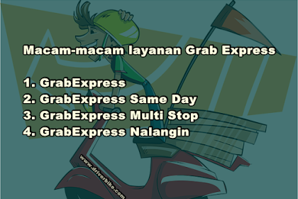 4 Jenis Layanan Grab Express Driver Jasa Antar Barang