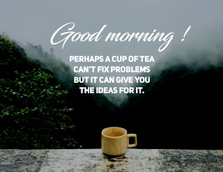 Good morning images with tea
