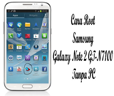 Cara Root Samsung Galaxy Note 2 GT-N7100 Tanpa PC