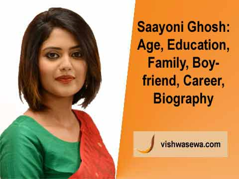 Saayoni Ghosh: Age, Education, Family, Boyfriend, Career, Biography