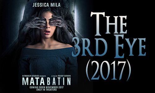 The 3d Eye (2017) aka Mata Batin