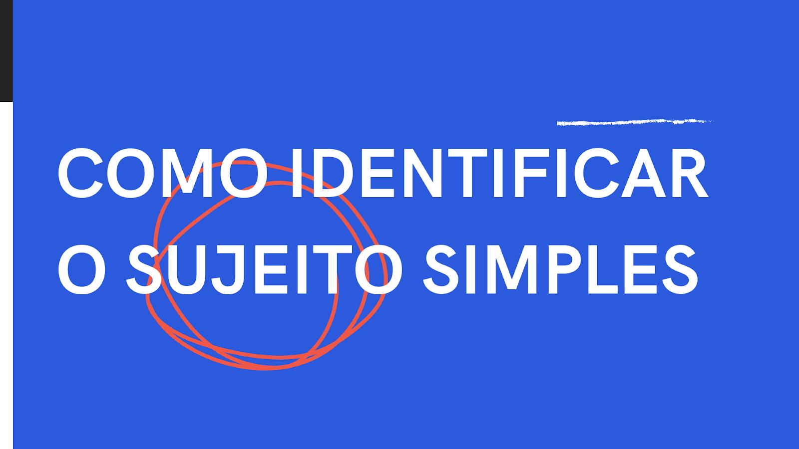 Como Identificar o Sujeito Simples