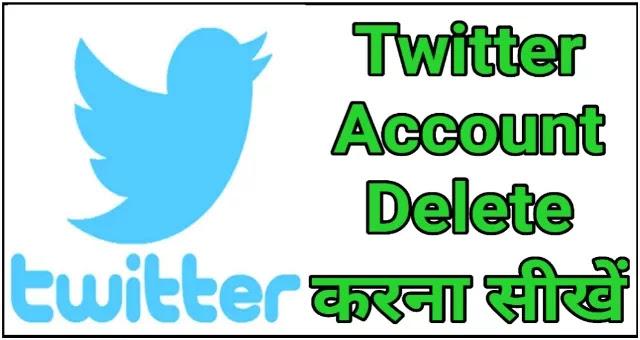 Twitter Account Delete Kaise Kare