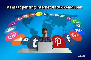 Apa Manfaat Internet Untuk Kehidupan yang Belum Anda Sadari