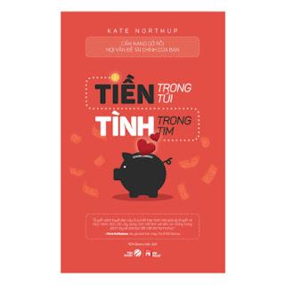 Tiền Trong Túi Tình Trong Tim ebook PDF EPUB AWZ3 PRC MOBI