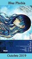 http://blog.mangaconseil.com/2019/09/a-paraitre-blue-phobia-la-poursuite-du.html