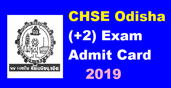 CHSE Odisha  Admit Card 2019