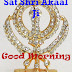 Top 10 Sat Shri Akaal Ji Good Morning Images greeting Pictures,Photos for Whatsapp