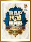 Compilation Rap Rai RnB-Le Son Urbain 2017