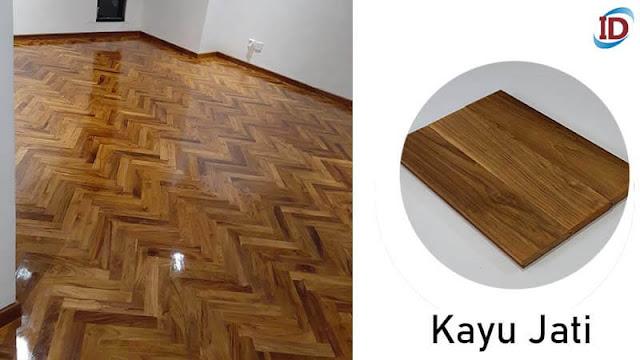 Jenis kayu terbaik untuk lantai 4 Jati