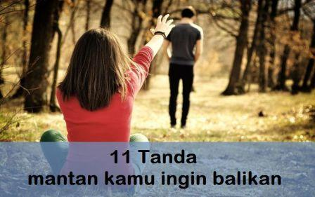 11 Tanda mantan kamu ingin balikan