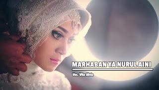 Lirik : Vita Alvia - Marhaban Ya Nurul Aini